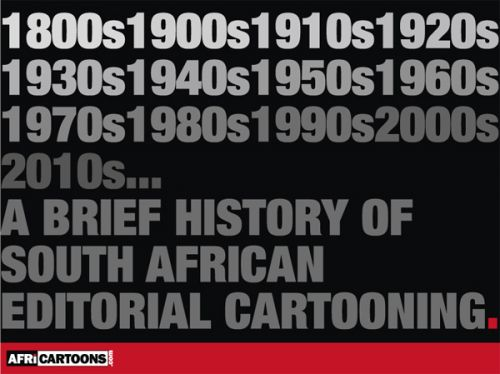 'Brief History of SA Editorial Cartooning Invitation': Africartoons.com